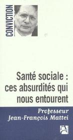Sante sociale absurdites qui - Intérieur - Format classique