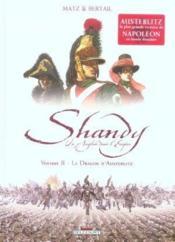 Shandy, un anglais dans l'empire t.2 ; le soleil d'Austerlitz - Couverture - Format classique