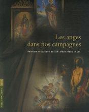 Les anges dans nos campagnes ; peinture religieuse au xix siècle dans le lot - Intérieur - Format classique