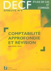 Comptabilite approfondie et revision decf, epreuve n, 6, etude de cas et corriges (1re édition) - Intérieur - Format classique