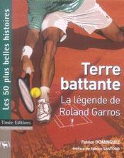 Terre battante ; la legende de Roland Garros - Intérieur - Format classique