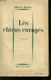 Les Chiens Enrages. - Couverture - Format classique