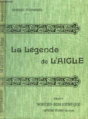 La Legende De L'Aigle. ( Poeme Epique En 20 Contes ). - Couverture - Format classique