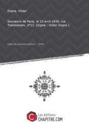 Souvenirs de Paris, le 13 avril 1834, rue Transnonain, n°12. [Signé : Victor Dupra.] [Edition de 1848] - Couverture - Format classique