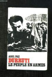 Durruti. Le Peuple En Armes. - Couverture - Format classique