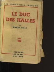 Le Duc Des Halles. - Couverture - Format classique
