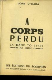 A Corps Perdu - A Race To Live - Couverture - Format classique
