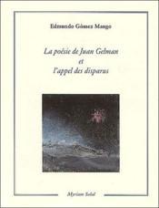 La Poesie De Juan Gelman Et L'Appel Des Disparus - Couverture - Format classique