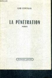 La Penetration Poemes. - Couverture - Format classique