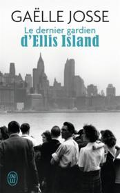 Le dernier gardien d'Ellis Island - Couverture - Format classique