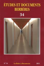 ETUDES ET DOCUMENTS BERBERES N.34 (édition 2016) - Couverture - Format classique