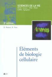 Elements de biologie cellulaire (3e édition) - Intérieur - Format classique