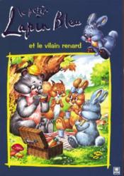 Le petit lapin bleu et le vilain renard - Couverture - Format classique
