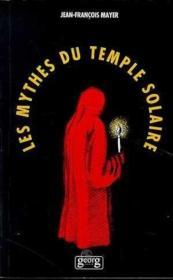 Mythe Du Temple Solaire - Couverture - Format classique