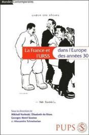 La France et l'URSS dans l'Europe des années 30 - Couverture - Format classique