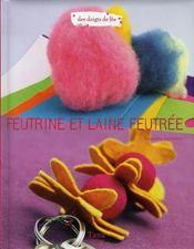Feutrine et laine feutrée - Intérieur - Format classique