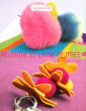 Feutrine et laine feutrée - Couverture - Format classique