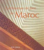 L'Architecture De Terre Au Maroc - Intérieur - Format classique