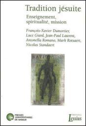 Tradition jésuite et pratique pédagogique - Couverture - Format classique