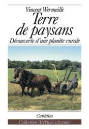 Terre de paysans ; découverte d'une planète rurale - Couverture - Format classique
