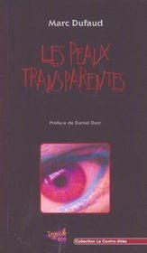 Les peaux transparentes - Intérieur - Format classique