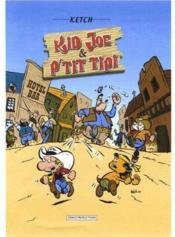 Kid Joe & P'tit Tipi t.1 - Couverture - Format classique