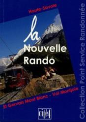 La nouvelle rando ; Haute Savoie ; St Gervais Mont Blanc ; Val Montjoie - Couverture - Format classique