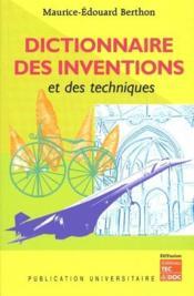 Dictionnaire des inventions et des techniques - Couverture - Format classique