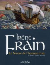 Le navire de l'homme triste ; et autres contes marins - Couverture - Format classique