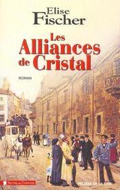 Les alliances de cristal - Intérieur - Format classique