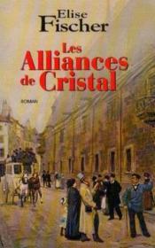 Les alliances de cristal - Couverture - Format classique