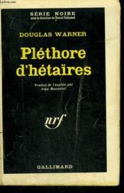 Plethore D'Hetaires. Collection : Serie Noire N° 822 - Couverture - Format classique