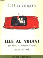 Elle Au Volant. Collection : Elle Encyclopedie N° 13 - Couverture - Format classique