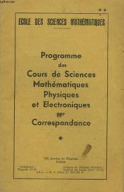 Programme Des Cours De Sciences Mathematiques Physiques Et Electroniques Par Correspondance - Couverture - Format classique