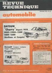 Revue Technique Automobile - Novembre 1982 - N°427 - Evolution De La Construction Renault 5 Alpine Peugeot J7 - Etude Technique Datsun Cherry 1000-1200-1300-1400-1500 Berlines Et Coupes - Couverture - Format classique