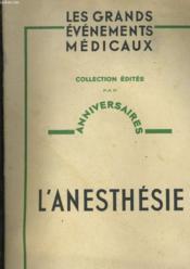 Les Grands Evenements Medicaux - L'Anesthesie N°2 - Couverture - Format classique