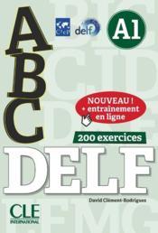 ABC DELF ; FLE ; A1 ; 200 exercices (édition 2018 ...