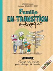 Famille en transition écologique - Couverture - Format classique