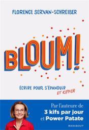 Bloum ! ; écrire pour s'épanouir et kiffer - Couverture - Format classique