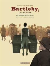 Bartleby le scribe ; une histoire de Wall Street - Couverture - Format classique