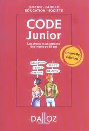 Code Junior ; Les Droits Et Obligations Des Moins De 18 Ans - Intérieur - Format classique