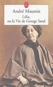 Lelia ou la vie de george sand - Couverture - Format classique