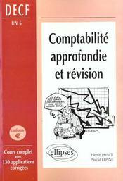 Comptabilite Approfondie Et Revision Decf Uv6 Conforme Euro Cours Complet 130 Applications Corrigees - Intérieur - Format classique