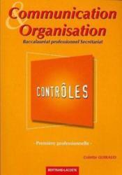 Communication et organisation ; 1ère professionnelle secrétariat ; pochette contrôles - Couverture - Format classique