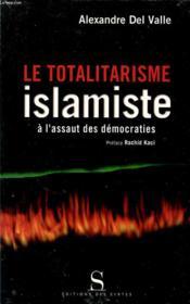 Le totalitarisme islamiste à l'assaut des démocraties - Couverture - Format classique