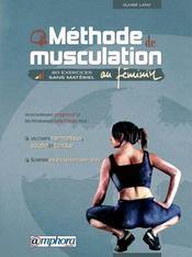 Méthode de musculation au féminin ; 80 exercices sans matériel - Intérieur - Format classique