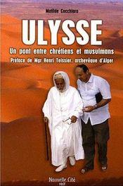 Ulysse, un pont entre chrétiens et musulmans - Intérieur - Format classique