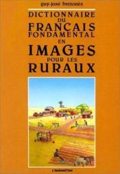 Dictionnaire français fondamental en image pour les ruraux - Couverture - Format classique
