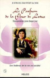 Le parfum de la fleur de lotus - enseignements pour chaque jour - Couverture - Format classique