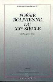 Poesie bolivienne du xxe siecle - Couverture - Format classique